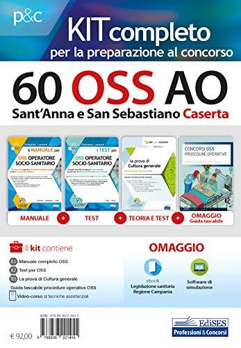 Kit Concorso 60 OSS Ao Caserta: 3 Volumi E In Omaggio Videocorso, Simulatore, Ebook E Guida tascabile