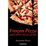 Frozen Pizza and Other Slices of Life Level 6 (Cambridge English Readers) (English Edition)