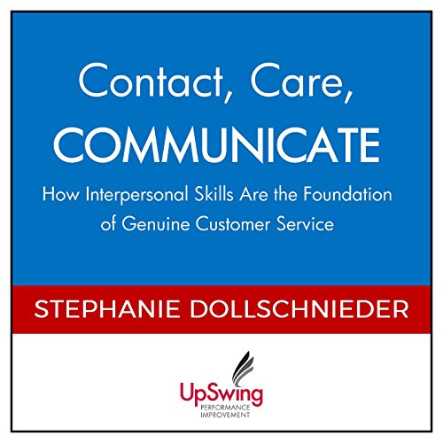 Contact, Care, Communicate audiobook cover art