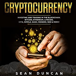 Cryptocurrency: Investing and Trading in the Blockchain. audiobook cover art
