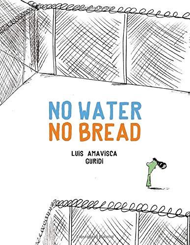 No Water No Bread (Inglés)