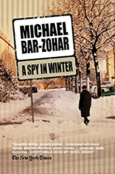 A Spy in Winter by [Michael Bar-Zohar]