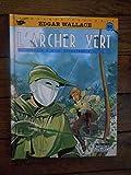 EDGAR WALLACE NUMERO 2 - L'ARCHER VERT