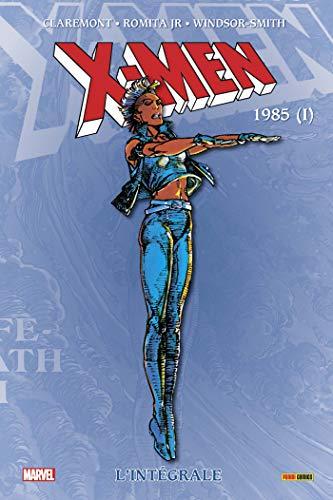 X-Men: L'intégrale 1985 I (T09 Nouvelle édition)