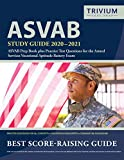 ASVAB Study Guide 2020-2021: ASVAB Prep Book plus Practice Test Questions for the Armed Services Vocational Aptitude Battery Exam