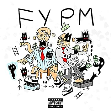 FYPM (feat. King SWyFT)