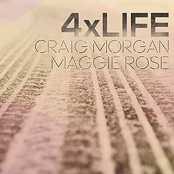 4 X Life