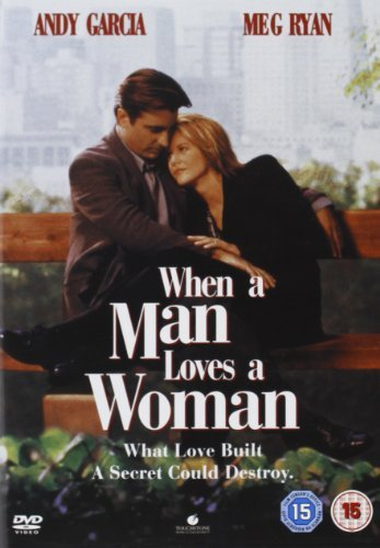 When a Man Loves a Woman by Meg Ryan