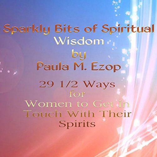 Sparkly Bits of Spiritual Wisdom for Women audiobook cover art