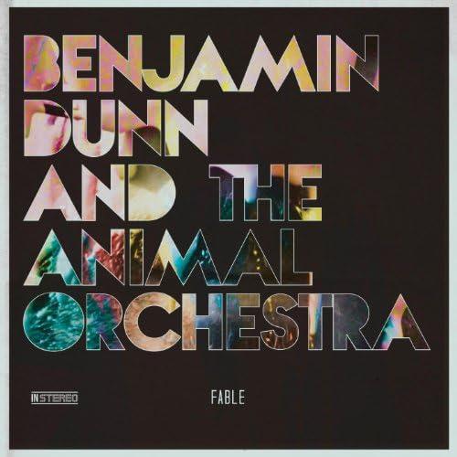Benjamin Dunn & the Animal Orchestra
