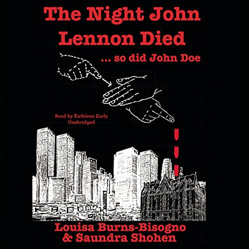 The Night John Lennon Died.... so did John Doe audiobook cover art