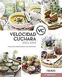 Velocidad Cuchara: Mis recetas imprescindibles con Thermomix (Libros singulares)