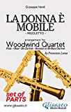 la donna è mobile - woodwind quartet (parts): rigoletto (english edition)