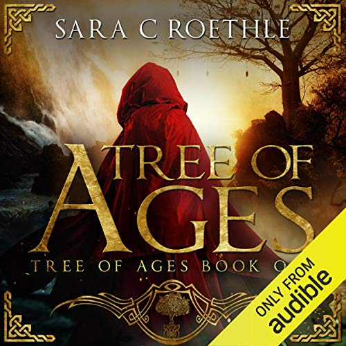 Tree of Ages Audiobook By Sara C Roethle cover art