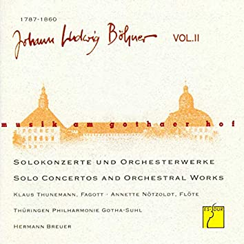 Böhner, Vol. II: Solokonzerte und Orchesterwerke (Musik am Gothaer Hof)