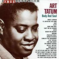 Body and Soul by Art Tatum (1996-02-20)