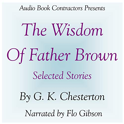 The Wisdom of Father Brown - Selected Stories cover art