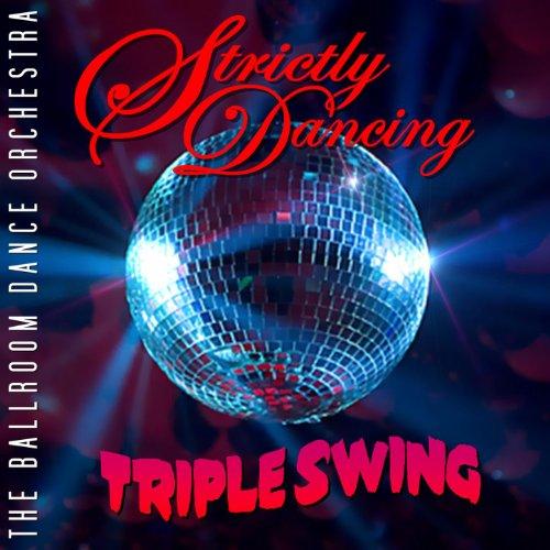 Strictly Dancing Swing: Triple Swing