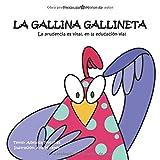 La gallina Gallineta: La prudencia es vital, en la educación vial