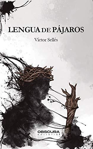Portada del libro Lengua de pájaros de Víctor Sellés