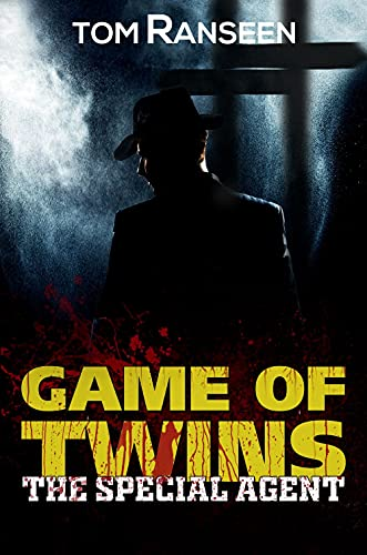 Game of Twins - The Special Agent (English Edition)