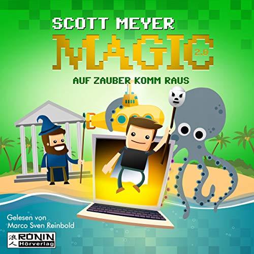Auf Zauber komm raus     Magic 2.0, 2              Autor:                                                                                                                                 Scott Meyer                               Sprecher:                                                                                                                                 Marco Sven Reinbold                      Spieldauer: 13 Std. und 34 Min.     354 Bewertungen     Gesamt 4,5