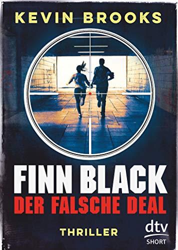 Finn Black - Der falsche Deal: Thriller (dtv short, Band 3)