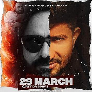 29 March (Jatt Da Bday)