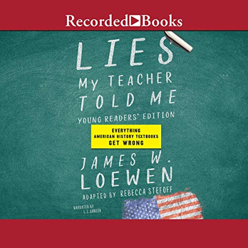 Lies My Teacher Told Me (Young Readers' Edition) audiobook cover art