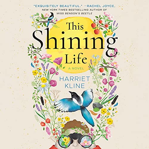 This Shining Life Audiobook By Harriet Kline cover art