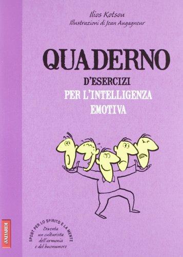 Quaderno d'esercizi per l'intelligenza emotiva