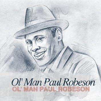 Ol' Man Paul Robeson