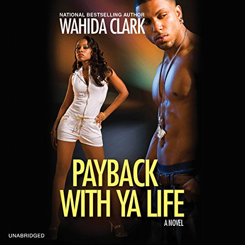 Payback with Ya Life audiobook cover art