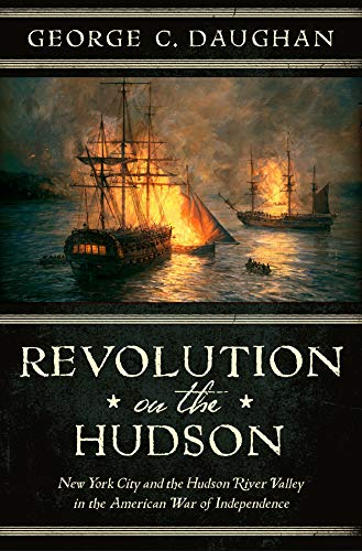 Image of Revolution on the Hudson: New York City and the Hudson River Valley in the American War of Independence