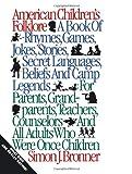 American Children's Folklore (American Folklore Series)