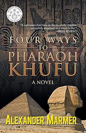 Four Ways to Pharaoh Khufu