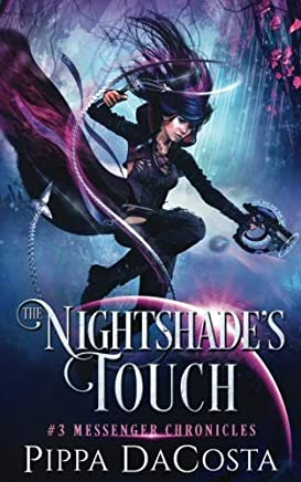The Nightshades Touch: Volume 3