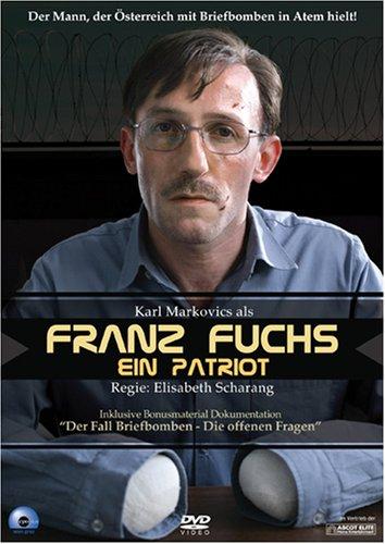 Franz Fuchs. Ein Patriot