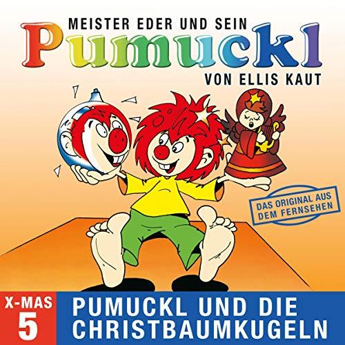 Pumuckl und die Christbaumkugeln. Das Original aus dem Fernsehen: Meister Eder und sein Pumuckl 5