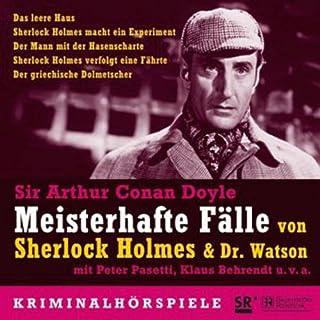 Meisterhafte Fälle von Sherlock Holmes & Dr. Watson                   Autor:                                                                                                                                 Arthur Conan Doyle                               Sprecher:                                                                                                                                 Peter Pasetti,                                                                                        Klaus Behrendt                      Spieldauer: 2 Std. und 42 Min.     23 Bewertungen     Gesamt 4,3