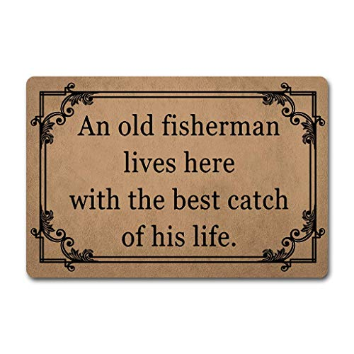 PAPKIU Doormat Entrance Floor Mat an Old Fisherman Live Here with His Best Catch Doormat- Funny Doormat Door Mat Decorative Indoor Outdoor Doormat 23.6 by 15.7 Inch