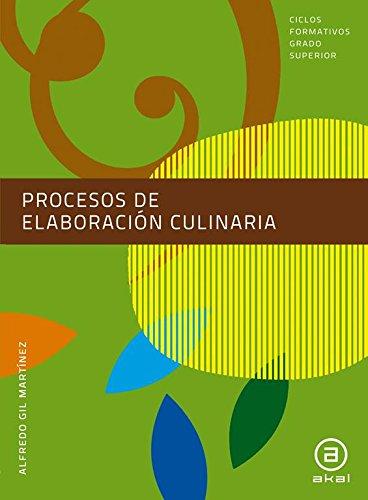 Procesos de elaboración culinaria. Libro del alumno (Ciclos formativos)