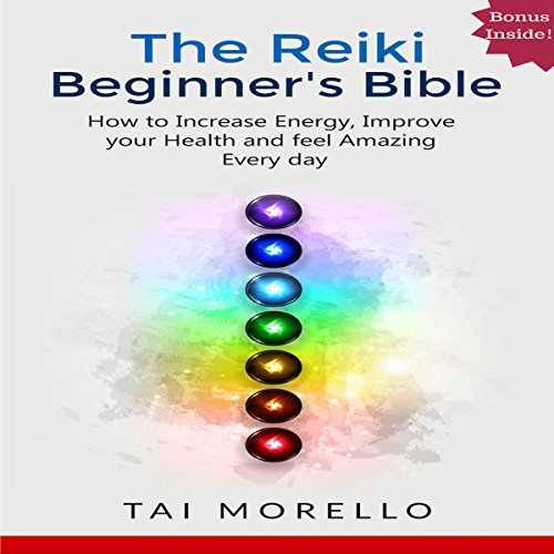 The Reiki Beginner's Bible audiobook cover art