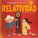 Mi primer libro de Relatividad (Álbumes Ilustrados)