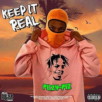 Keep It Real