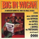 Big in Wigan - 20 Northern