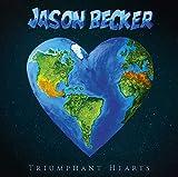 Jason Becker: Triumphant Hearts (Audio CD (Standard Version))