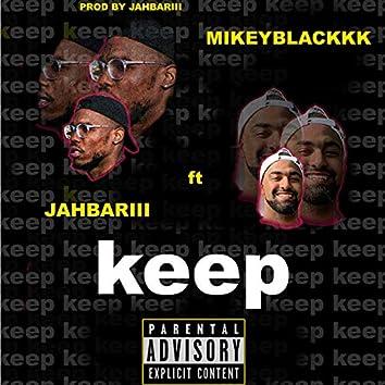 Keep (feat. Mikeyblackkk)