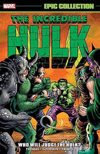 Incredible Hulk Epic Collection: Who Will Judge The Hulk? (Incredible Hulk (1962-1999) Book 5) (English Edition)