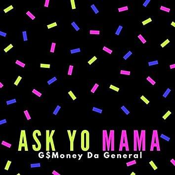 Ask Yo Mama